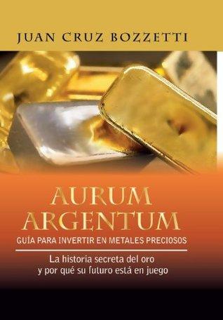 Aurum Argentum  by  Juan Cruz Bozzetti