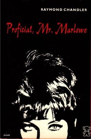 Proficiat, Mr. Marlowe Raymond Chandler
