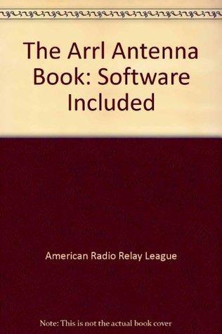 Arrl Antenna Book  by  American Radio Relay League