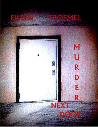 Murder Next Door Eileen Troemel