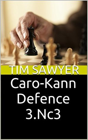 Caro-Kann Defence 3.Nc3  by  Tim Sawyer