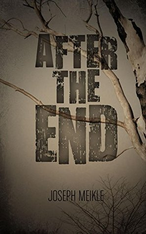 After The End  by  Joseph Meikle