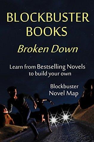 Blockbuster Books, Broken Down: The Novel Map Based on Bestsellers  by  Kristen James
