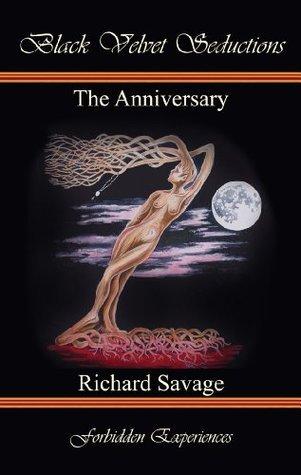 The Anniversary  by  Richard Savage