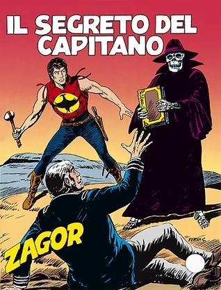 Zagor n. 318: Il segreto del capitano  by  Marcello Toninelli