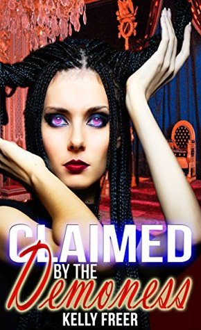 Claimed the Demoness by Kelly Freer