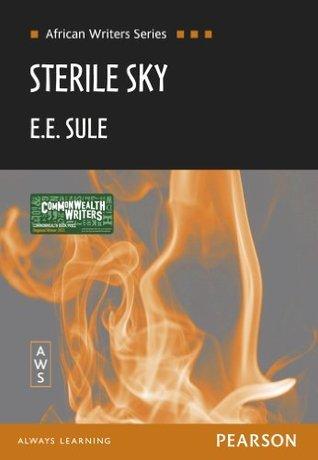 Sterile Sky (Heinemann African Writers Series) E.E. Sule