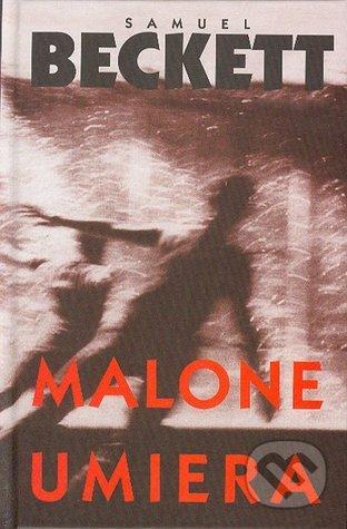 Malone umiera  by  Samuel Beckett