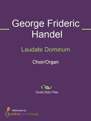Laudate Dominum - Score  by  George Frideric Handel