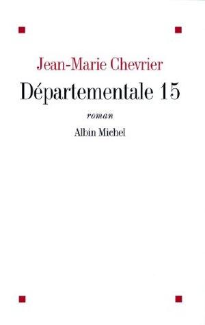 Départementale 15  by  Jean-Marie Chevrier