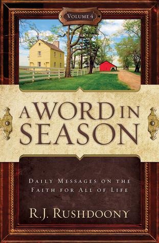 A Word in Season, Volume 4  by  Rousas John Rushdoony