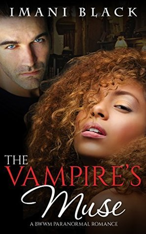The Vampires Muse  by  Imani Black