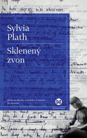 Sklenený zvon  by  Sylvia Plath