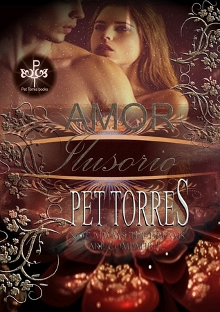Amor ilusorio Pet Torres