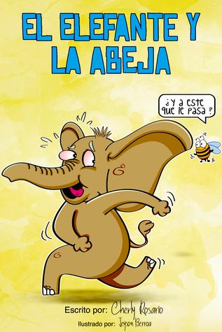 El Elefante y La Abeja Cherly Rosario