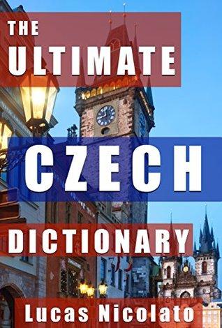 The Ultimate Czech Dictionary Lucas Nicolato