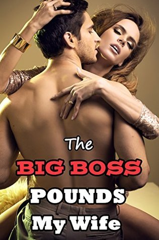 The BIG BOSS Pounds My Wife: Dirty Promotions (Naughty Hotwife Cuckold Erotic Romance Story)(Sharing Husband Watches Her First Time Straying) Katie Kuckold