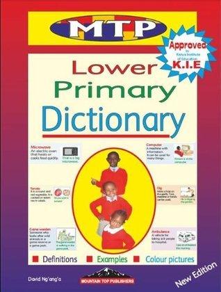 Lower Primary Dictionary  by  David Nganga