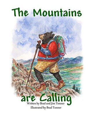 The Mountains are Calling  by  Jim Tonner