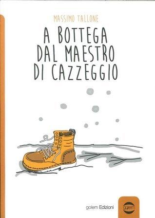 A bottega dal maestro di cazzeggio  by  Massimo Tallone