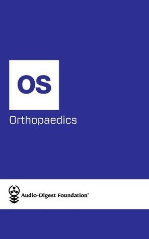 Orthopaedics: Sports Injuries (Audio-Digest Foundation Orthopaedics Continuing Medical Education (CME). Book 34) Audio Digest
