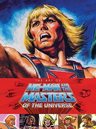 The Art of He Man and the Masters of the Universe  by  Various
