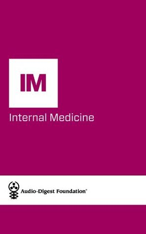 Internal Medicine: Gastroenterology Update (Audio-Digest Foundation Internal Medicine Continuing Medical Education (CME). Book 57) Audio Digest