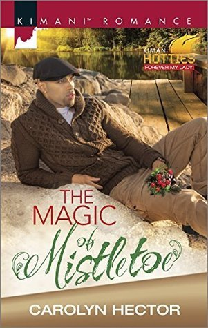 The Magic of Mistletoe Carolyn Hector
