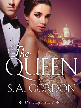 The Queen: The Young Royals 2  by  S.A. Gordon