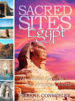 Sacred Sites: Egypt  by  Serene Conneeley