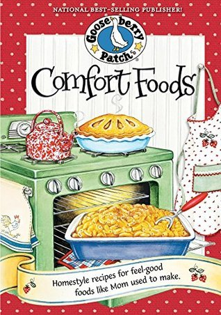 Comfort Foods (Everyday Cookbook Collection) Gooseberry Patch