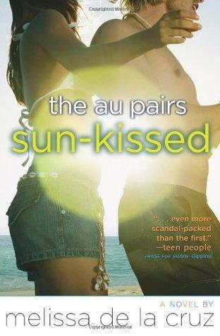 Sun-Kissed (The Au Pairs, #3)  by  Melissa de la Cruz