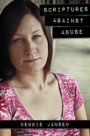 Scriptures Against Abuse Debbie Jansen