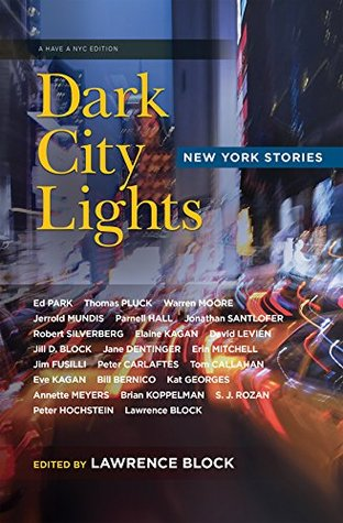 Dark City Lights: New York Stories  by  Lawrence Block