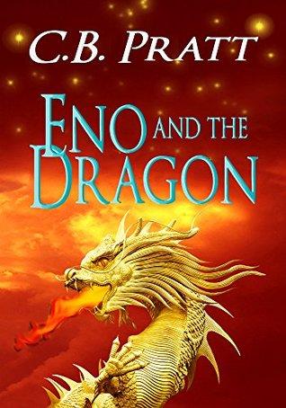 Eno and the Dragon (Eno the Thracian Book 5)  by  C.B. Pratt
