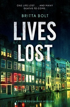 Lives Lost (Pieter Posthumus, #2) Britta Bolt