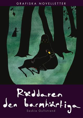 Räddaren den barmhjärtiga (Grafiske Noveletter #9) Saskia Gullstrand