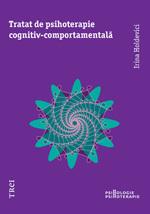 Tratat de psihoterapie cognitiv-comportamentala Irina Holdevici