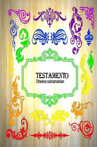 Testamento  by  Dheena Subramanian