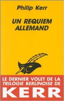 Un Requiem Allemand  by  Philip Kerr