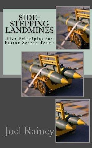 Side-Stepping Landmines Joel Rainey
