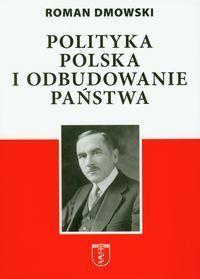Polityka polska i odbudowanie państwa  by  Roman Dmowski