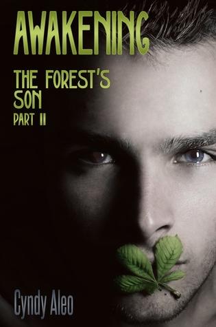 Awakening (The Forests Son #2) Cyndy Aleo