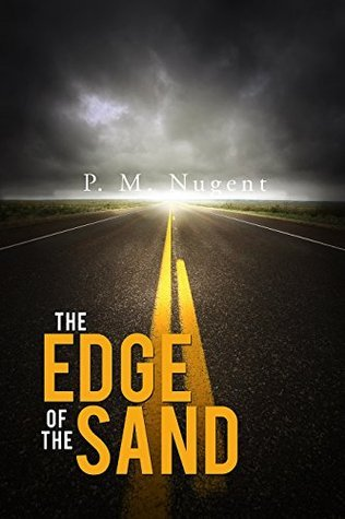The Edge of The Sand (A Jersey Shore Noir Mystery) P. M. Nugent