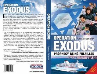 OPERATION EXODUS - Prophecy being fulfilled  by  Gustav Scheller