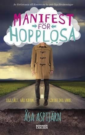 Manifest för hopplösa  by  Åsa Asptjärn
