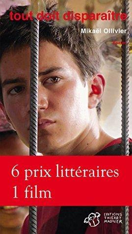 Tout doit disparaitre  by  Mikaël Ollivier