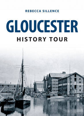 Gloucester History Tour  by  Rebecca Sillence