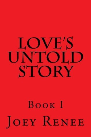 Loves Untold Story Joey Renee