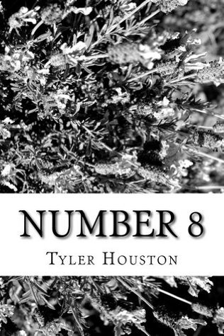 Number 8  by  Tyler Houston